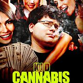 Play & Download Kid Cannabis (Original Motion Picture Soundtrack) by Various Artists | Napster