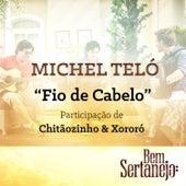 Fio de Cabelo - Single by Michel Teló