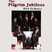 Play & Download Back to Basics by The Pilgrim Jubilees | Napster