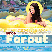 Play & Download Farout by PROF | Napster