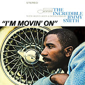 I'm Movin' On by Jimmy Smith