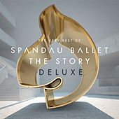 Spandau Ballet ''The Story'' The Very Best of (Deluxe) von Spandau Ballet