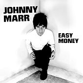Play & Download Easy Money by Johnny Marr | Napster