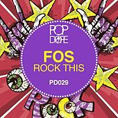 Rock This by F.O.S.