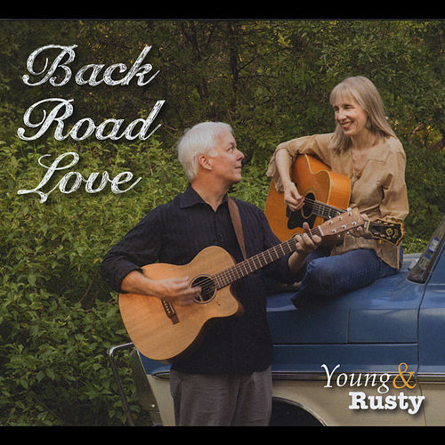 Back Road Love by Young and Rusty