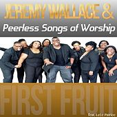Play & Download First Fruit (feat. LeLe Patrice) by Jeremy Wallace | Napster
