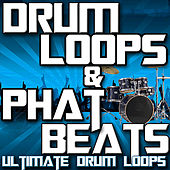 Play & Download Drum Loops & Phat Beats by Ultimate Drum Loops | Napster