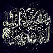 Play & Download Moxie & Rebel by Moxie | Napster