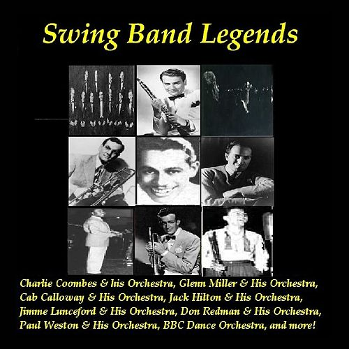 Swing Band Legends by Various Artists