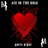 Play & Download Ace In The Whole by Anita O'Day | Napster