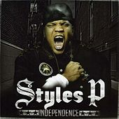 Play & Download Independence by Styles P | Napster