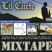 Play & Download Lil Cuete: Mix Tape by Lil Cuete | Napster