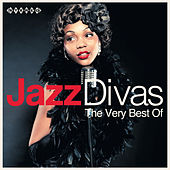 Jazz Divas - The Very Best Of by Various Artists
