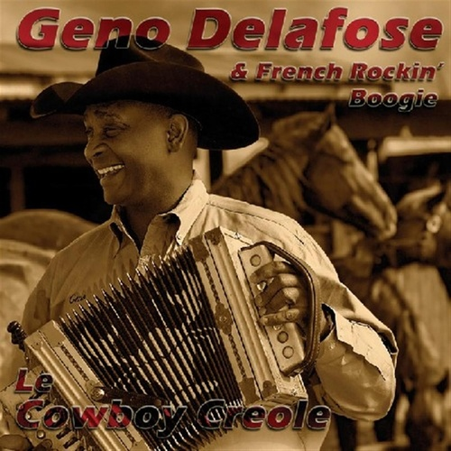 Play & Download Le Cowboy Creole by Geno Delafose | Napster