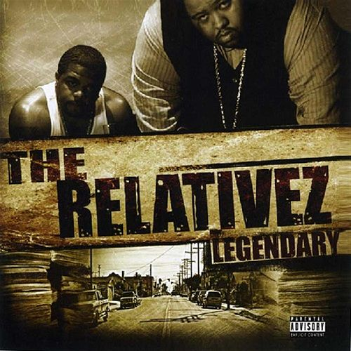 Play & Download Legendary by The Relativez | Napster