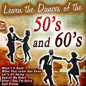 Learn the Dances of the 50's and 60's by Various Artists