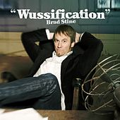 Play & Download Wussification by Brad Stine | Napster