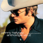 Play & Download Anthologie 2 by Johnny Hallyday | Napster