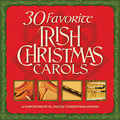 30 Favorite Irish Christmas Carols: 30 Instrumental Celtic Christmas Songs von Various Artists