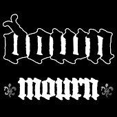 Mourn by Down