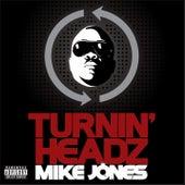 Turning Headz by Mike Jones