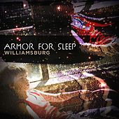 Williamsburg by Armor For Sleep