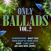 Play & Download Only Ballads Vol. 2 by Various Artists | Napster