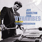 Play & Download Dynavibes by Jeff Hamilton Trio | Napster