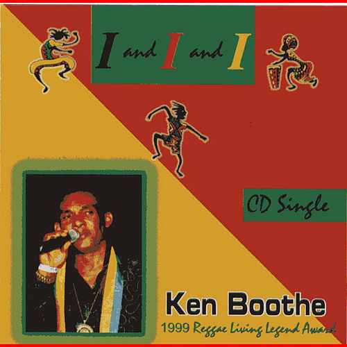 Play & Download I&I&I by Ken Boothe | Napster