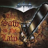 Play & Download The saw is the law by Sodom | Napster