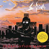 Play & Download Persecution Mania by Sodom | Napster