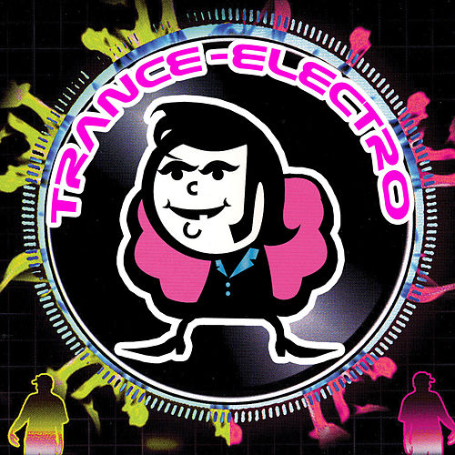 Trance Electro by Various Artists