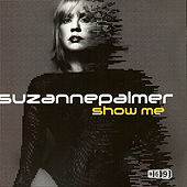 Play & Download Show Me, Part 1 by Suzanne Palmer | Napster