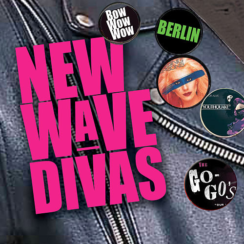 New Wave Divas by Various Artists