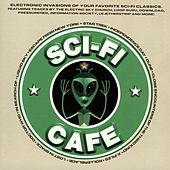 Play & Download Sci-Fi Café by Various Artists | Napster