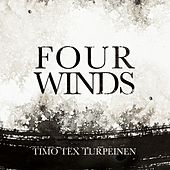 Timo Tex Turpeinen - Four Winds by Various Artists