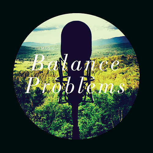 Play & Download Balance Problems by yMusic | Napster