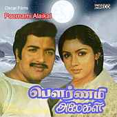 Play & Download Pournami Alaigal (Original Motion Picture Soundtrack) by Various Artists | Napster