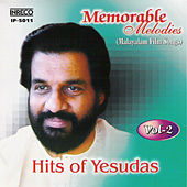 Play & Download Memorable Melodies Hits of Yesudas (Malayalam Film Songs), Vol. 2 by Various Artists | Napster