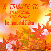 Play & Download A Tribute to Billy Joel Hits Songs: Instrumental Guitar by The O'Neill Brothers Group | Napster