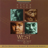 Play & Download How The West Was Lost by Peter Kater | Napster