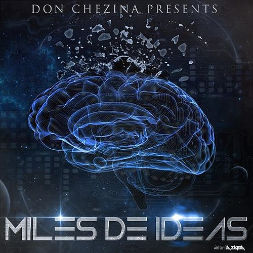 Play & Download Miles De Ideas by Don Chezina | Napster