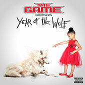 Play & Download Blood Moon: Year Of The Wolf by The Game | Napster