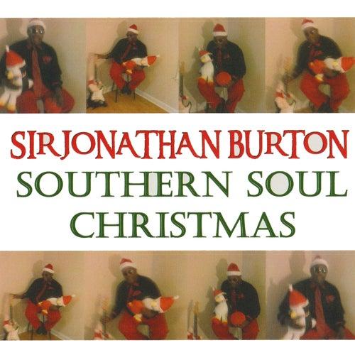 Play & Download Southern Soul Christmas by Sir Jonathan Burton  | Napster