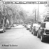 A Road to Better by TranceCrafter