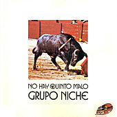 Play & Download No Hay Quinto Malo by Grupo Niche | Napster