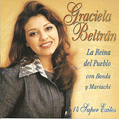 Play & Download Graciela Beltran 14 Super Exitos by Graciela Beltrán | Napster