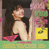 Play & Download Graciela Beltran 12 Super Exitos by Graciela Beltrán | Napster