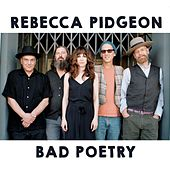 Play & Download Bad Poetry by Rebecca Pidgeon | Napster