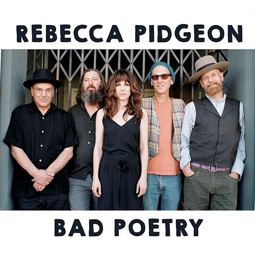 Bad Poetry by Rebecca Pidgeon